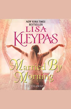 Married by Morning: A Novel, Lisa Kleypas