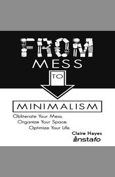 From Mess to Minimalism, Instafo