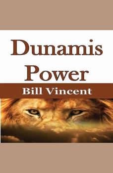 Dunamis Power, Bill Vincent