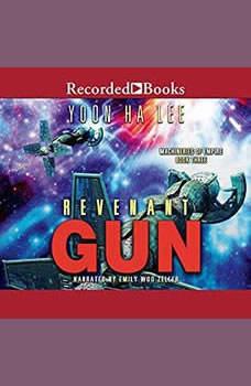 Revenant Gun, Yoon Ha Lee