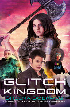 Glitch Kingdom, Sheena Boekweg