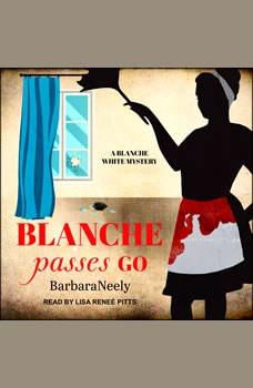 Blanche Passes Go, Barbara Neely