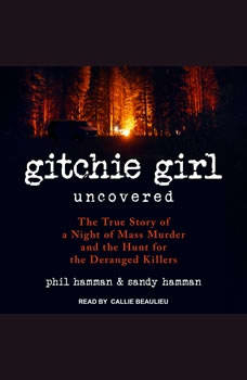 Download Gitchie Girl Uncovered The True Story Of A Night