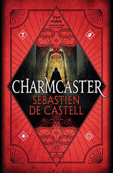 Charmcaster, Sebastien de Castell