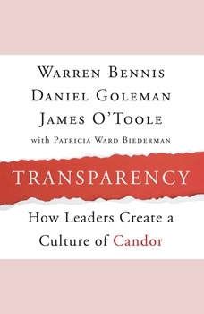 Transparency: Creating a Culture of Candor, Warren Bennis