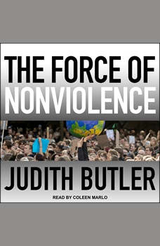 The Force of Nonviolence: An Ethico-Political Bind, Judith Butler