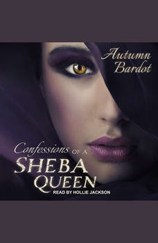 Confessions of a Sheba Queen, Autumn Bardot