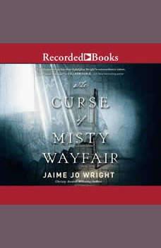 The Curse of Misty Wayfair, Jamie Jo Wright