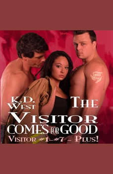 The Visitor Comes for Good: A Friendly MMF Menage Tale, K.D. West