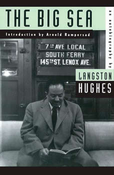 The Big Sea: An Autobiography, Langston Hughes
