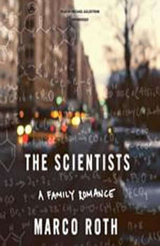 The Scientists: A Family Romance, Marco Roth