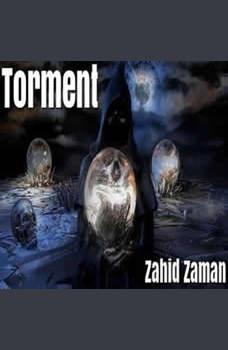 Torment: 15 Tales of Supernatural Terror, Zahid Zaman
