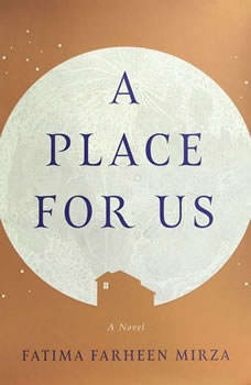 A Place for Us, Fatima Farheen Mirza