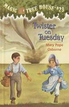 Magic Tree House #23: Twister on Tuesday, Mary Pope Osborne