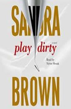 Play Dirty, Sandra Brown