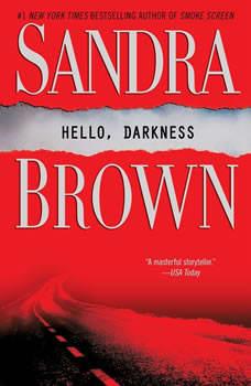 Hello, Darkness, Sandra Brown