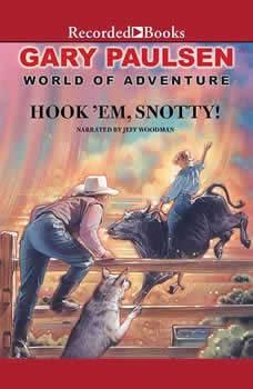 Hook 'Em Snotty!, Gary Paulsen