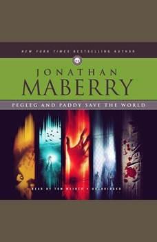 Pegleg and Paddy Save the World, Jonathan Maberry