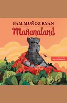 Mananaland, Pam Mu?oz Ryan