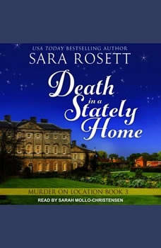Death in a Stately Home, Sara Rosett