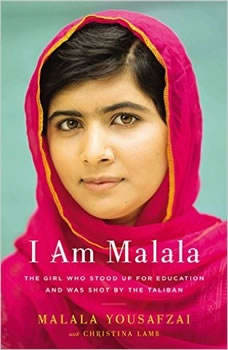 I Am Malala (Young Readers Edition): How One Girl Stood Up for Education and Changed the World How One Girl Stood Up for Education and Changed the World, Malala Yousafzai
