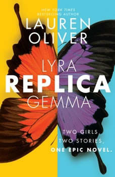 Replica, Lauren Oliver