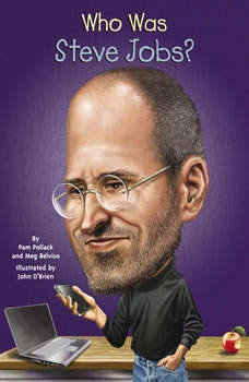 Who Was Steve Jobs?, Pam Pollack
