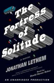 Fortress of Solitude, Jonathan Lethem