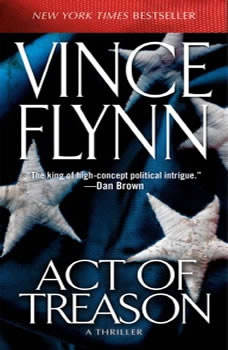 Act of Treason, Vince Flynn