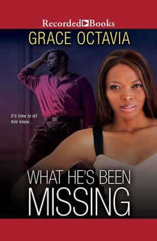 What He's Been Missing, Grace Octavia