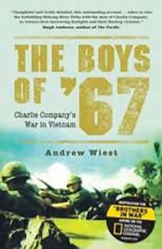 The Boys of 67: Charlie Companys War in Vietnam, Andrew Wiest
