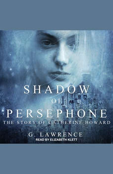 Shadow of Persephone, G. Lawrence