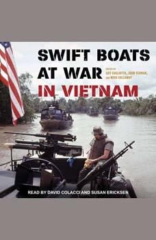 Swift Boats at War in Vietnam, Guy Gugliotta