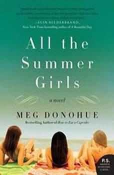 All the Summer Girls, Meg Donohue
