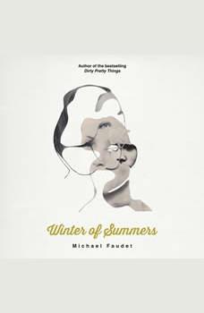 Winter of Summers, Michael Faudet