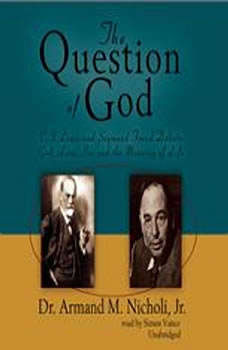 The Question of God, Armand Nicholi, Jr