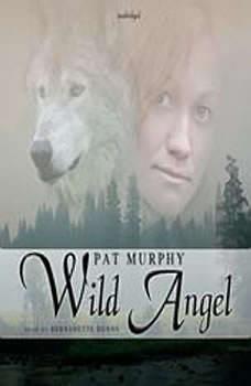 Wild Angel, Pat Murphy