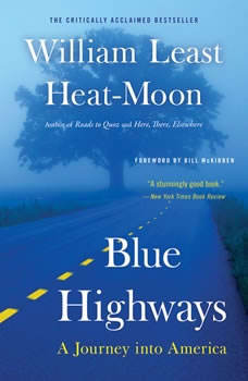 Blue Highways: A Journey into America, William Least Heat-Moon