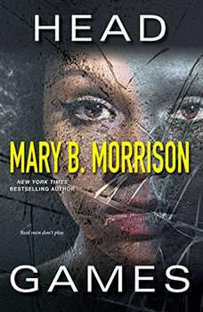 Head Games, Mary B. Morrison