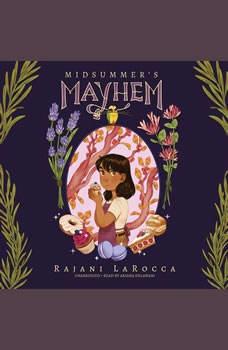 Midsummer�s Mayhem, Rajani LaRocca