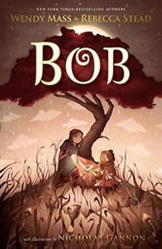 Bob, Wendy Mass
