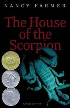 The House of the Scorpion, Nancy Farmer