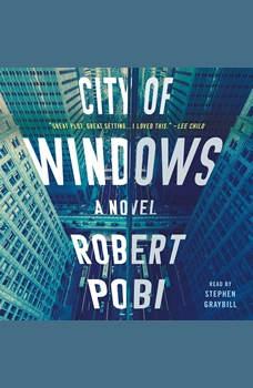 City of Windows, Robert Pobi