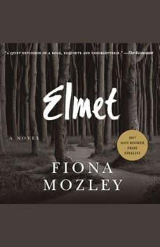Elmet, Fiona Mozley