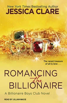 Romancing the Billionaire, Jessica Clare