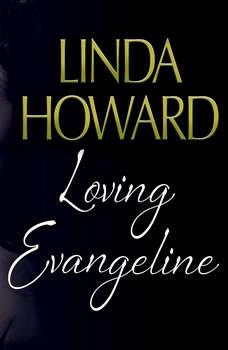 Loving Evangeline, Linda Howard