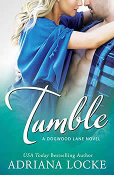 Tumble, Adriana Locke
