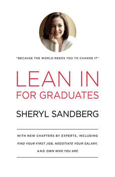 Lean In: For Graduates, Sheryl Sandberg
