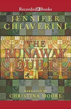 The Runaway Quilt, Jennifer Chiaverini