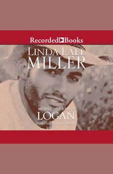 Montana Creeds: Logan, Linda Lael Miller